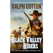 Black Valley Riders,9780451231628