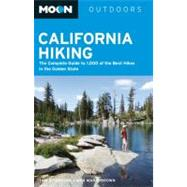Moon California Hiking : The Complete Guide to 1,000 of the ..., 9781612381633