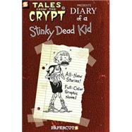 Tales from the Crypt #8: Diary of a Stinky Dead Kid, 9781597071642