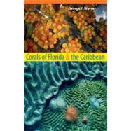 Corals of Florida and the Caribbean, 9780813041650