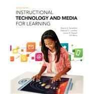 Instructional Technology and Media for Learning, Loose-Leaf Version with Enhanced Pearson eText -- Access Card Package