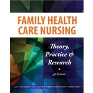Family Health Care Nursing: Theory, Practice & Research,9780803621664