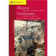 Cengage Advantage Books: Western Civilization A History of European Society, Compact Edition, Volume II