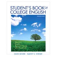 Student's Book of College English : Rhetoric, Reader, Research Guide and Handbook