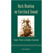 Duck Hunting on Currituck Sound by Morris, Travis