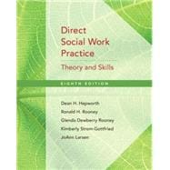 Direct Social Work Practice Theory and Skills,9780495601678