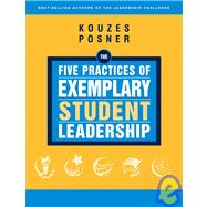 The Five Practices of Exemplary Student Leadership A Brief I..., 9780787981679