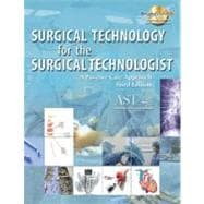 Surgical Technology for the Surgical Technologist : A Positive Care Approach