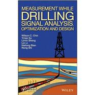 Measurement While Drilling (Mwd) Signal Analysis, Optimization and Design,9781118831687