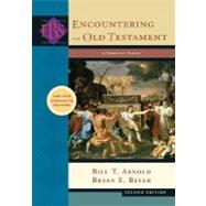 Encountering the Old Testament : A Christian Survey, 9780801031700