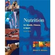 Nutrition for Health, Fitness and Sport,9780072441703