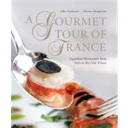 A Gourmet Tour of France: The Most Beautiful Restaurants from Paris to the Cote D'Azur,9782080301710