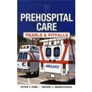 Prehospital Care - Pearls and Pitfalls, 9781607951711