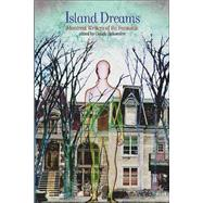 Island Dreams : Montreal Writers of the Fantastic,9781550651713