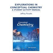 Explorations in Conceptual Chemistry : A Student Activity Manual
