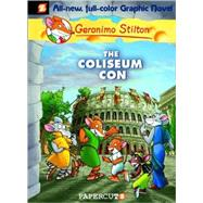 Geronimo Stilton #3: The Coliseum Con, 9781597071727