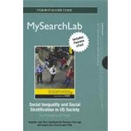 MySearchLab with Pearson eText -- Standalone Access Card -- for Social Inequality and Social Stratification in US Society,9780205871728