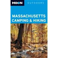 Moon Massachusetts Camping and Hiking, 9781612381732