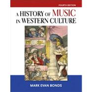 History of Music in Western Culture & CD Set (Volume 1 & 2),9780205941735