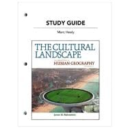 Study Guide for the Cultural Landscape : An Introduction to Human Geography