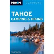 Moon Tahoe Camping and Hiking, 9781612381749