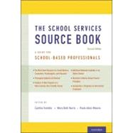 The School Services Sourcebook, Second Edition A Guide for School-Based Professionals,9780199861750