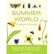 Summer World: A Season of Bounty, Library Edition, 9781400141753  