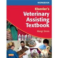 Workbook for Elsevier's Veterinary Assisting Textbook, 9780323091756
