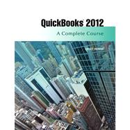 Quickbooks 2012 : A Complete Course,9780132751759