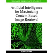 Artificial Intelligence for Maximizing Content Based Image R..., 9781605661759  