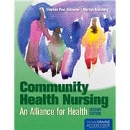 Community Health Nursing: An Alliance for Health (Book with Access Code),9781449651770