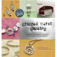Stamped Metal Jewelry : Creative Techniques and Designs for ..., 9781596681774  