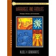 Marriages and Families : Changes, Choices, and Constraints,9780130341778