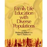 Family Life Education With Diverse Populations,9781412991780
