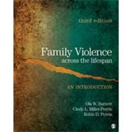 Family Violence Across the Lifespan : An Introduction