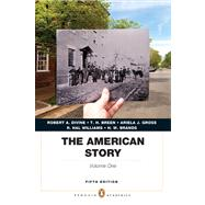 The American Story Penguin Academics Series, Volume 1 Plus NEW MyHistoryLab with eText -- Access Card Package,9780205911783
