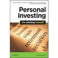 Personal Investing: The Missing Manual, 9781449381783  