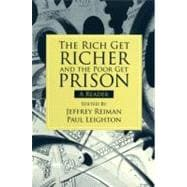 The Rich Get Richer and the Poor Get Prison A Reader,9780205661794