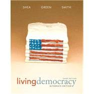 Living Democracy, Alternate Edition Plus MyPoliSciLab with eText -- Access Card Package