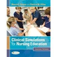 Clinical Simulations for Nursing Education,9780803621800