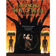 Experiencing the Art of Theatre : A Concise Introduction,9780495001805