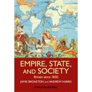 Empire, State, and Society : Britain since 1830,9781405181808