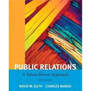 Public Relations : A Value Driven Approach
