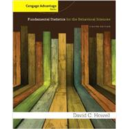Cengage Advantage Books: Fundamental Statistics for the Behavioral Sciences,9781285081809