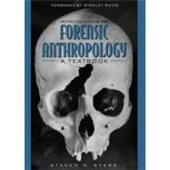 Introduction to Forensic Anthropology : A Textbook,9780205321810