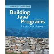Building Java Programs : A Back to Basics Approach, 9780136091813  