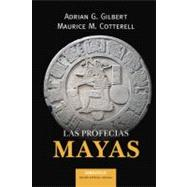 La profecias mayas / Mayan Prophecies, 9780307881816  
