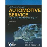 Lab Manual Automotive Service: Inspection Maintenance