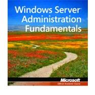 Windows Server Administration Fundamentals : Exam 98-365, 9780470901823  