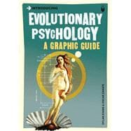 Introducing Evolutionary Psychology : A Graphic Guide, 9781848311824  